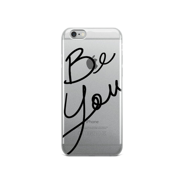 Be You iPhone Case