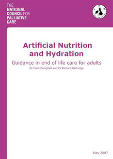Artificial Nutrition & Hydration Guidance in end of life care for adults (May 2007)