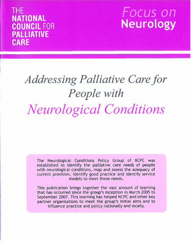 Focus on Neurology: Addressing Palliative Care for People with Neurological Conditions (October 2007)
