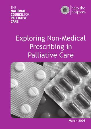 Exploring Non-Medical Prescribing in Palliative Care (March 2008)