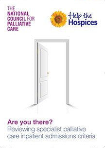 Are you there? Reviewing specialist palliative care inpatient admissions criteria (2011)