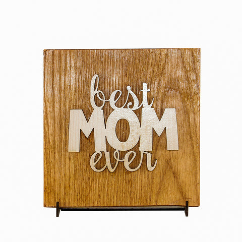 """Best Mom Ever"" Decor - 20*20 Cm"