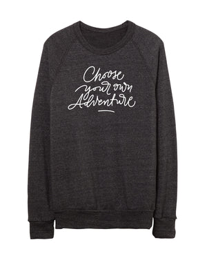 Choose Your Own Adventure - Unisex Crew Neck Sweatshirt