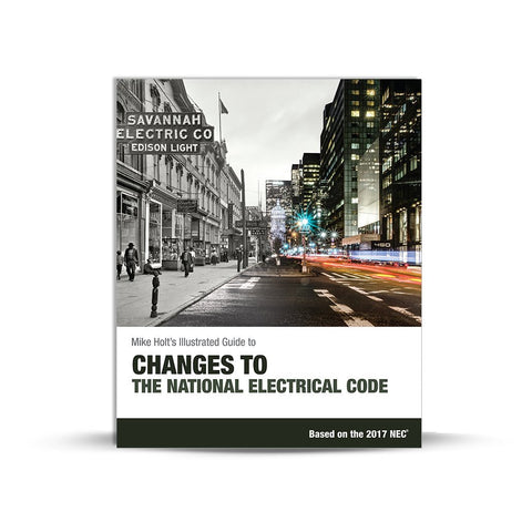 Changes to the National Electrical Code (textbook), 2017 NEC