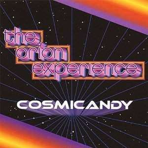 Orion Experience | Cosmicandy,CD,The CD Exchange