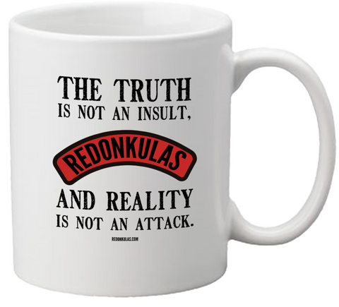 REDONKULAS -- Truth Is Not An Insult Coffee Mug - crypto.fashion