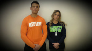 """Always Reffin"" Dri Fit Long Sleeve Sale"