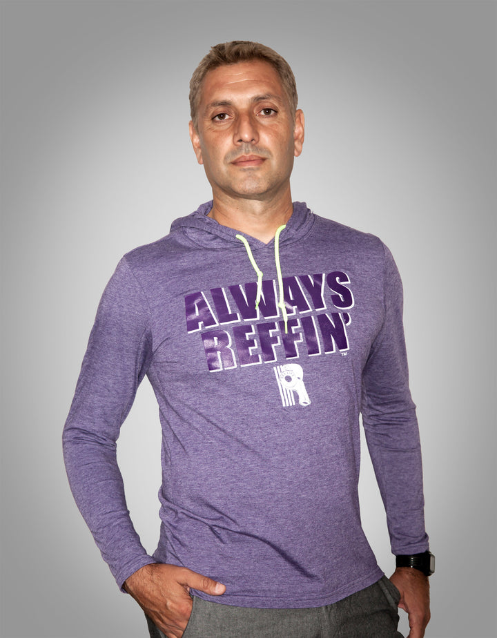 """Always Reffin"" Lightweight Hoodie - Ref Life"