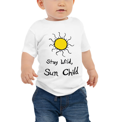 Stay Wild, Sun Child Bohemian Boho Unisex Baby Jersey Short Sleeve Tee