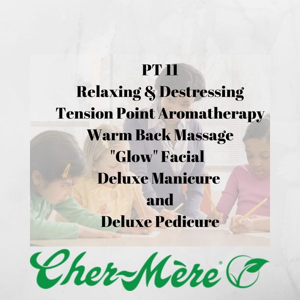 "PT 11 - Relaxing & Destressing Tension Point Aromatherapy Warm Back Massage & ""Glow"" Facial & Deluxe Manicure & Deluxe Pedicure"
