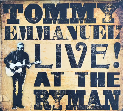 """Tommy Emmanuel CGP - Live! At The Ryman"" CD (2017)"