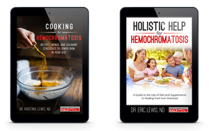 E-Book Bundle: Holistic Help for Hemochromatosis and Cooking for Hemochromatosis (INSTANT DOWNLOAD)
