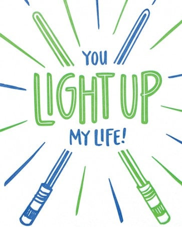 Light Up My Life Card - Office & Stationary - WAR Chest Boutique
