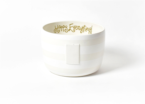 HAPPY EVERYTHING WHITE STRIPE BIG BOWL, Happy Everything - A. Dodson's