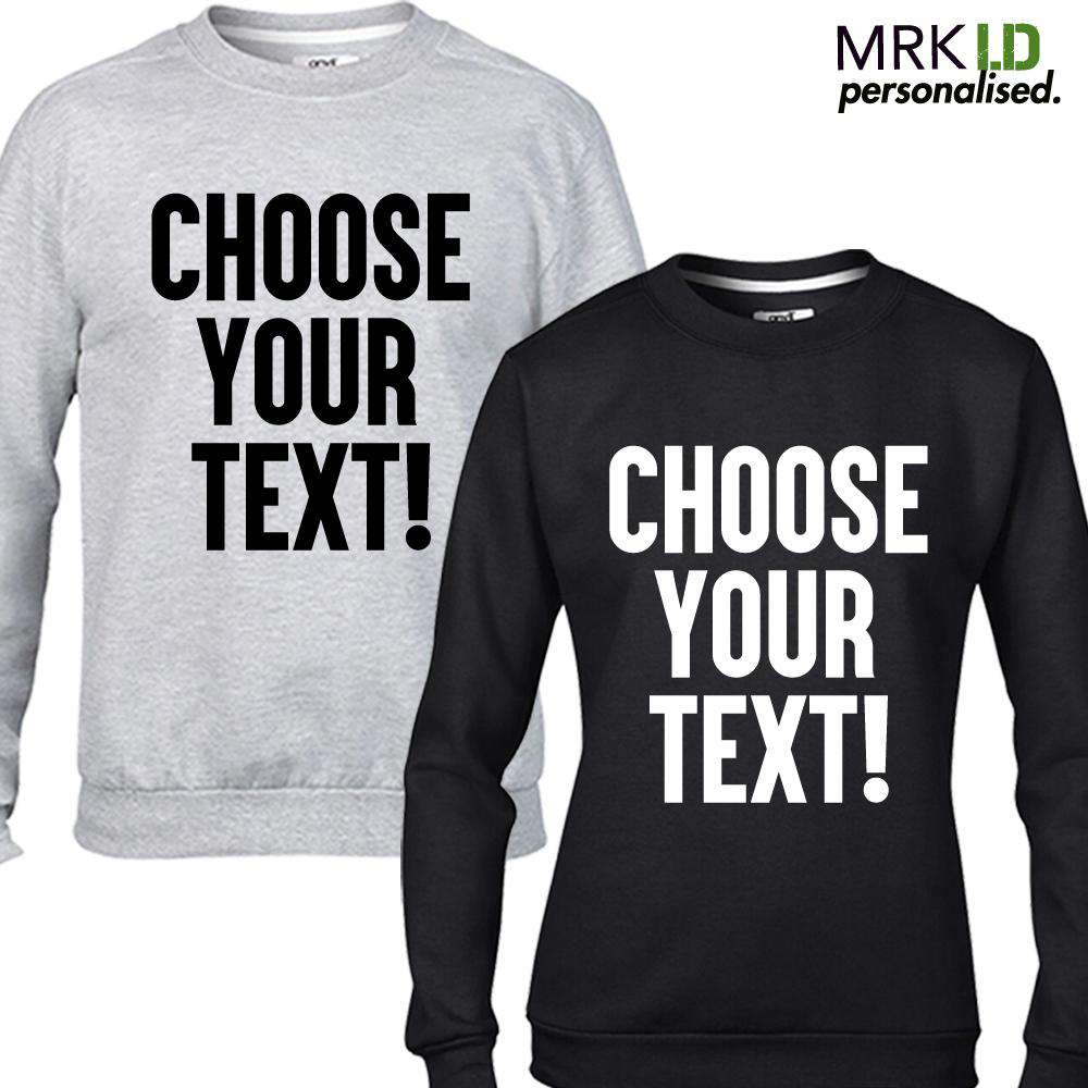 Choose Your Text Personalised Kid & Adult Sweatshirt (MRK X)