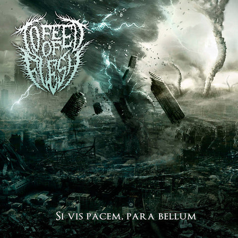 To Feed Of Flesh - Si Vis Pacem, Para Bellum MCD 2014