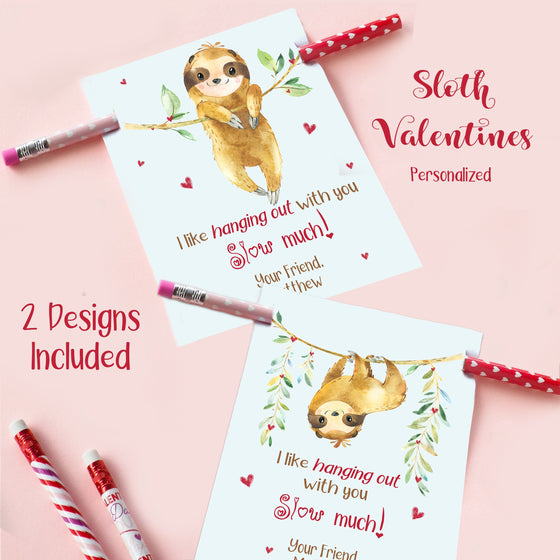 Sloth Pencil Valentines, I like hanging out with you SLOW much VDAYSLOTH0520