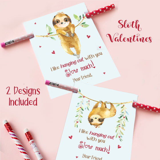 SLOTH Pencil Valentines, I like hanging out with you SLOW much IDVDAYSLOTH0520