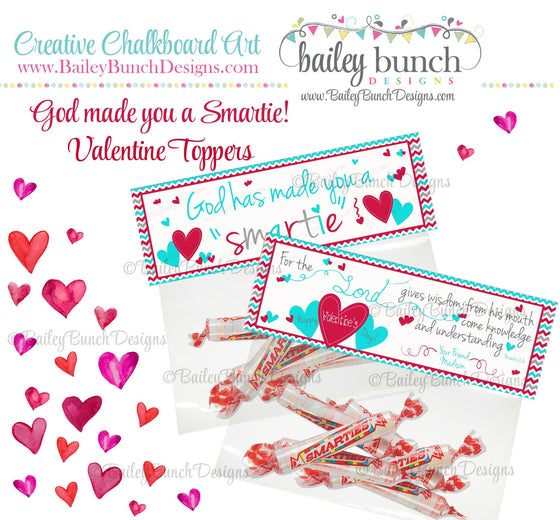 God has made you a Smartie Bag Toppers, Valentines VDAYSMARTIERED0520