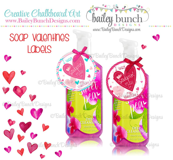 I was Soapin' you would be my Valentine, Soap Labels, Valentines IDVDAYSOAP0520