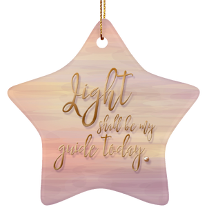 Light Shall Be My Guide  - Ceramic Holiday Ornament