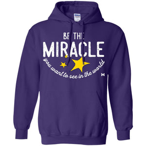 """Be The Miracle"" Sweatshirt Hoodie - Unisex-Apparel-Purple-S-The Miracles Store"