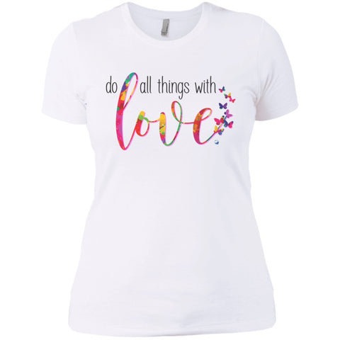 Do All Things With Love Tee's and Tops - Apparel - Next Level Ladies' Boyfriend Tee - White - X-Small