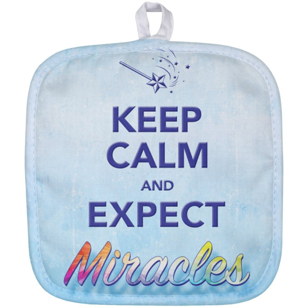 Keep Calm and Expect Miracles Pot Holder - Accessories - White - One Size -