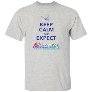 Keep Calm and Expect Miracles Tanks and Tops - Apparel - Custom Ultra Cotton T-Shirt - Ash - Small
