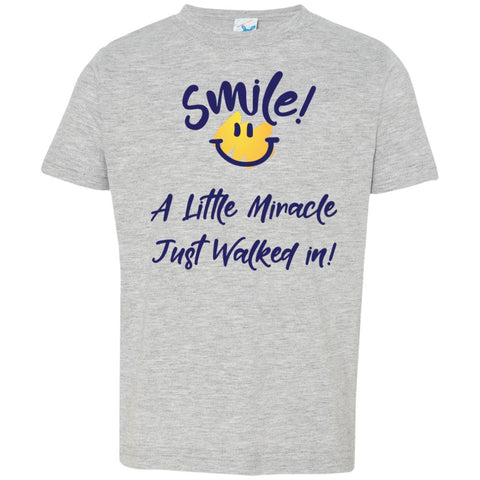 SMILE! A Little Miracle Just Walked In Kids Tops-T-Shirts-Heather-2T-The Miracles Store