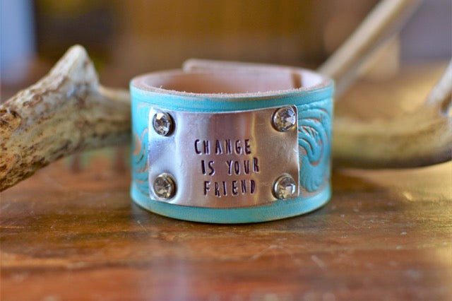 Change Is Your Friend Cuff