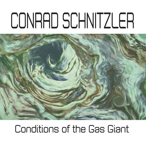 Conrad Schnitzler - Conditions Of The Gas Giant LP