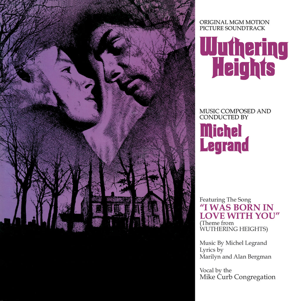 Wuthering Heights: Original MGM Motion Picture Score by Michel Legrand (SOLD OUT)