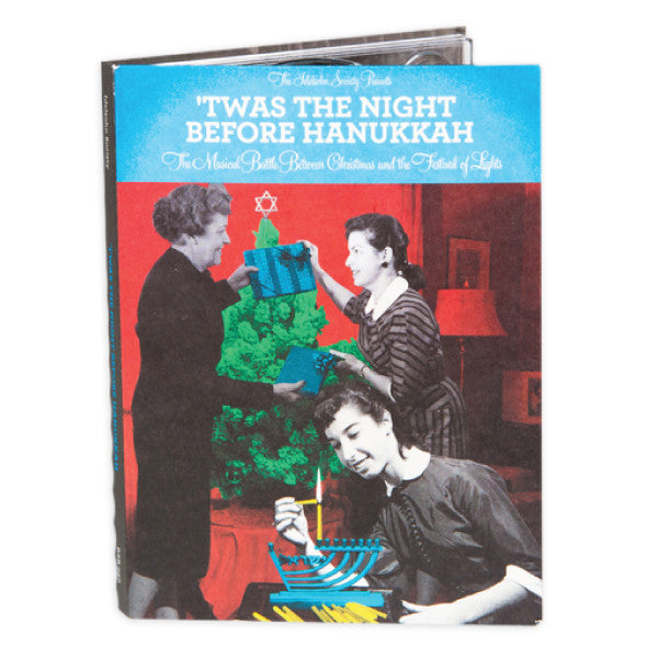 'Twas the Night Before Hanukkah: The Musical Battle Between Christmas and the Festival of Lights from The Idelsohn Society for Musical Preservation - Jewish Gifts, Collectibles and Judaica | Reboot Shop