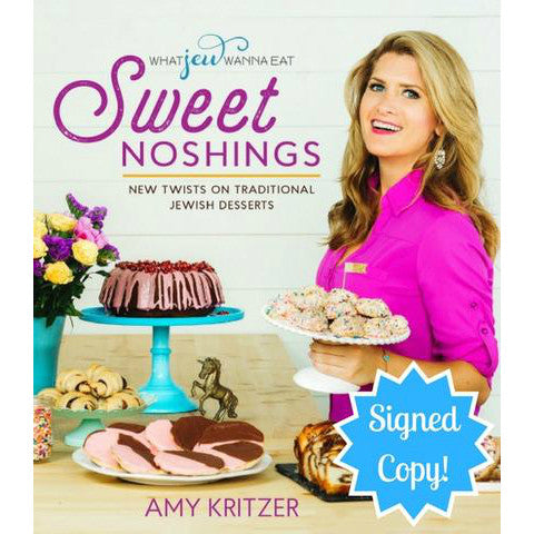 Sweet Noshings: New Twists on Traditional Jewish Desserts (Signed Copy) by Amy Kritzer - Jewish Gifts, Collectibles and Judaica | Reboot Shop