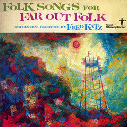 Fred Katz: Folk Songs For Far Out Folk - Jewish Gifts, Collectibles and Judaica | Reboot Shop