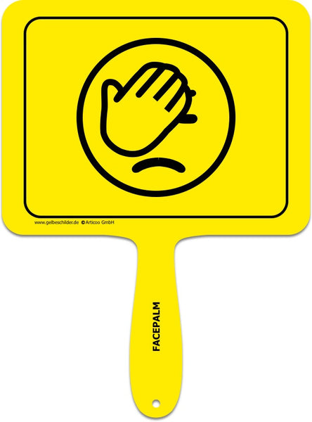 Facepalm Smiley-Handschild @ gelbeschilder.de