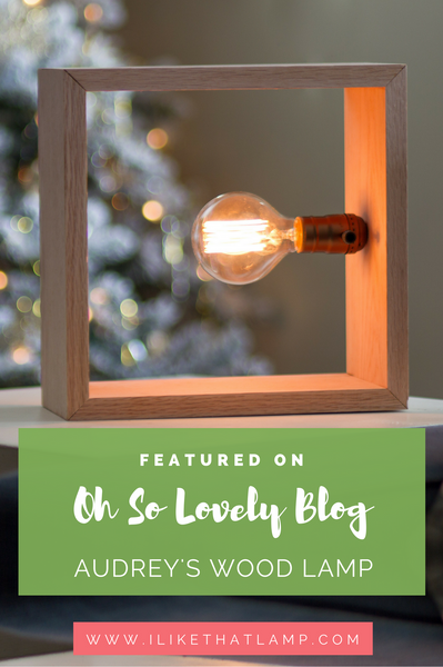 Featured on the Oh So Lovely Blog: Audrey's Minimalist DIY Wood Lamp