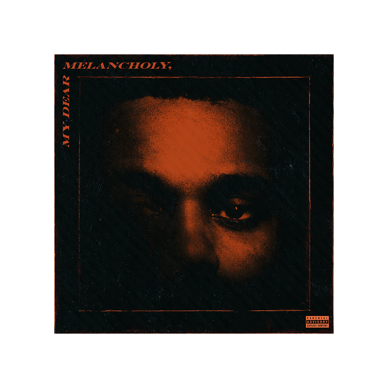 MY DEAR MELANCHOLY, MP3 (EXPLICIT)