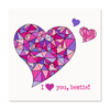 I Heart You, Bestie!