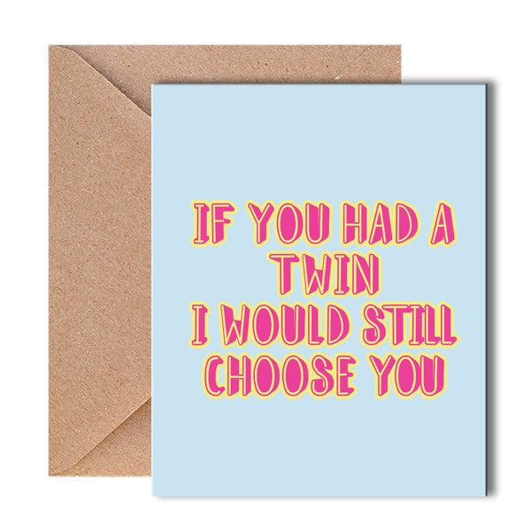 Greeting Card - If You Had A Twin-Gifting-PropShop24.com