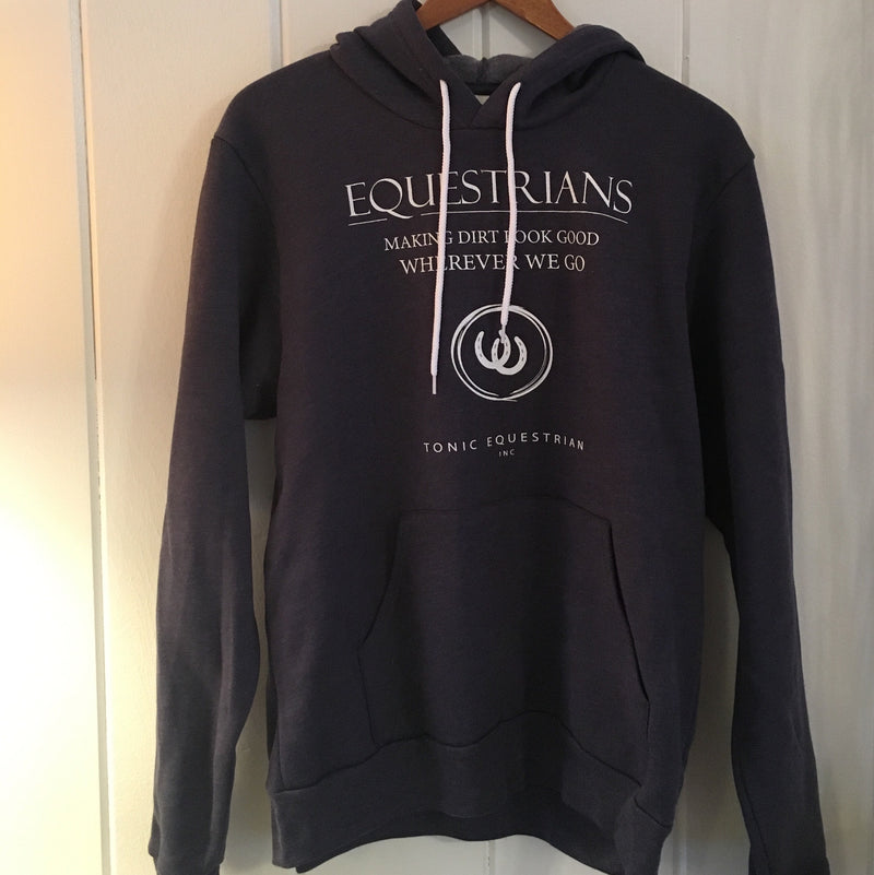 Equestrians Making Dirt Look Good Hoodie