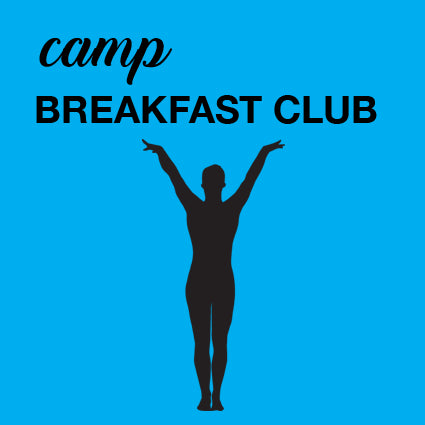 Gym Camp - Breakfast Club