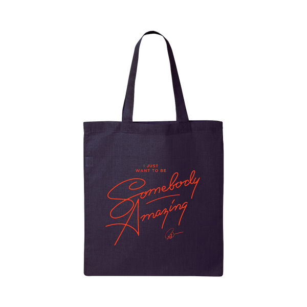 Somebody Amazing Tote Bag