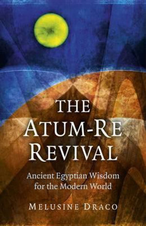 Atum-Re Reviavl: Ancient Egyptian Wisdom | Carpe Diem With Remi