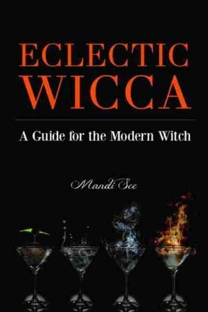 Eclectic Wicca: | A Guide for the Modern Witch | Carpe Diem with Remi