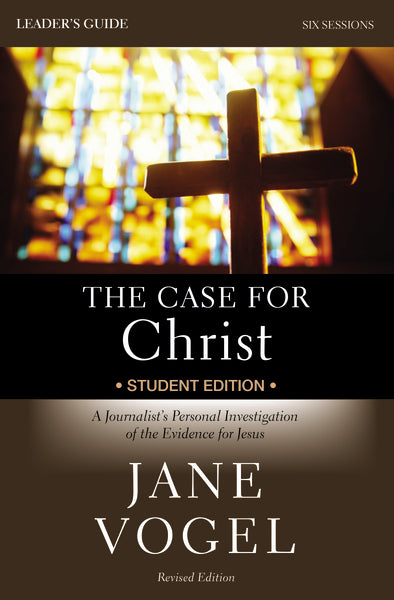 The Case for Christ/The Case for Faith Revised Student Edition Leader's Guide