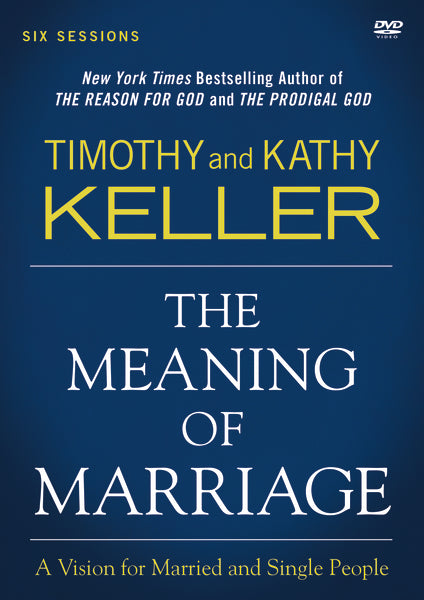 The Meaning of Marriage Video Study