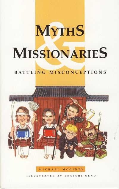 Myths and Missionaries