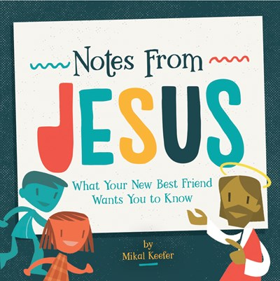 VBS 2019 - Notes From Jesus